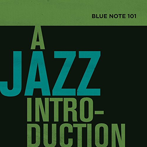 Blue Note 101: A Jazz Introduction