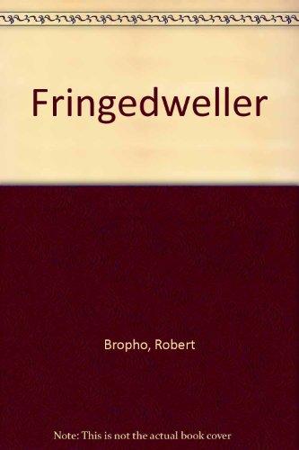 Fringedweller Robert Bropho