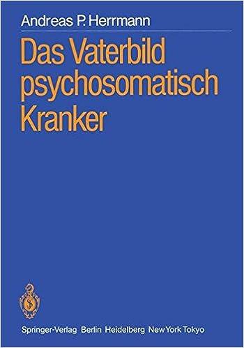 Das Vaterbild psychosomatisch Kranker