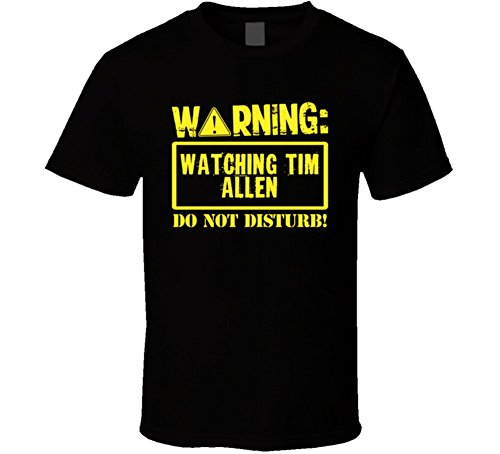 Watching Tim Allen Do Not Disturb Funny Stand Up Comedian T Shirt 2XL Black