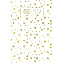 Bridezilla: White Gold Blank Journal, Wedding Planner Notebook, 110 Lined Pages, 5.25 x 8, Stylish Gag Journal for Bride, Family, Ideal for Notes & Ideas for Planning the Wedding, Perfect Engagement Gift, Wedding Shower, Bridal Party, Wife, Husband Gifts