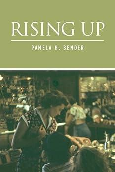 Rising Up (Dennison Family Saga Book 2) by [Bender, Pamela H.]