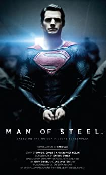 Man of Steel: The Official Movie Novelization by [Cox, Greg]