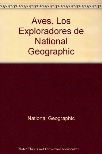 Aves (Los Exploradores De National Geographic) (Spanish ()