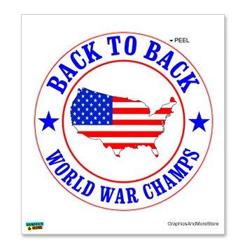 Usa back to back world war champs usa flag window bumper locker sticker
