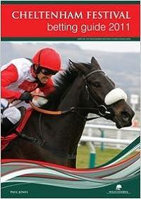 Cheltenham Festival Betting Guide