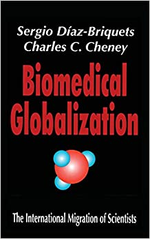 Biomedical Globalization: The International Migration of Scientists