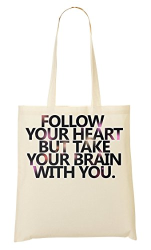 Follow You Heart But Take Your Brain You Expression Series Romantic Bolso De Mano Bolsa De La Compra