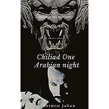 Chiliad One Arabian night ( Alif Laila(Bangla) Book 1)