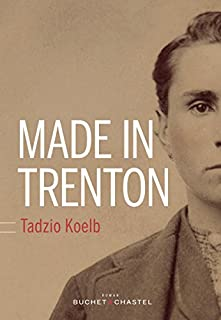 Made in Trenton, Koelb, Tadzio