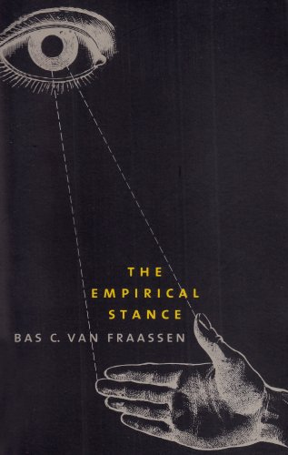 The Empirical Stance (The Terry Lectures Series)