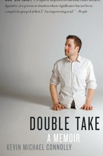 Double Take: A Memoir Reprint edition by Connolly, Kevin Michael (2010) Paperback (Double Handle 2010)
