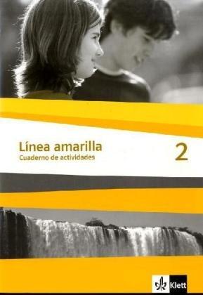 Línea amarilla. Spanisch als 2. Fremdsprache / Arbeitsheft 2