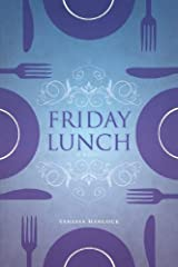 Friday Lunch by Vanessa Hancock (2011) Perfect Paperback