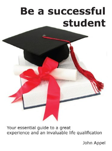 Be a Successful Student (Learn-to-Learn Book 1)