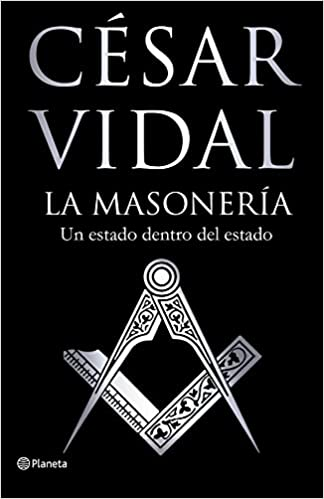 La masonería: Un Estado dentro del Estado Fuera de colección ...