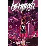 Miss Marvel Últimos Dias