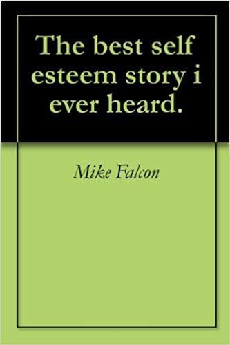 Self esteem   All books download pdf!