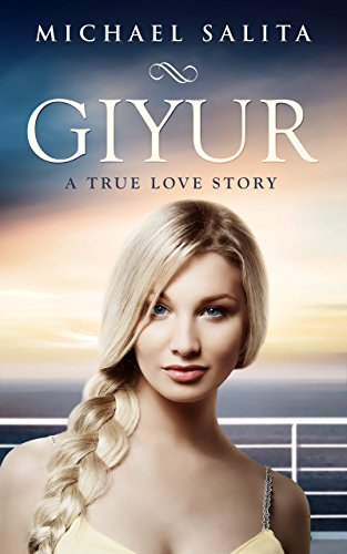 Giyur: A True Love Story