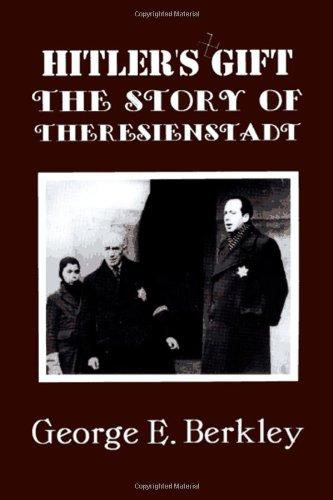 Hitler's Gift: Story of Theresienstadt