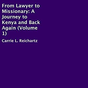 From Lawyer to Missionary Audiobook