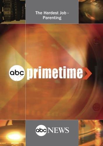 ABC News Primetime The Hardest Job - Parenting [DVD] [NTSC] by Jay Schadler by