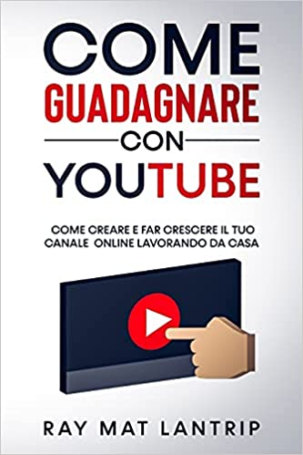 guadagnare con pubblicità youtube