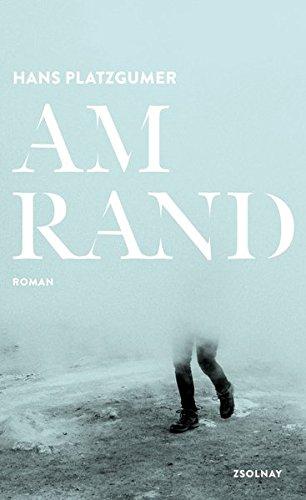 Buch Am Rand Roman Hans Platzgumeram Rand Roman Pdf Hyomipanhins