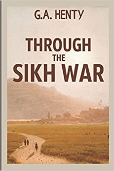 Descargar Utorrent 2019 Through The Sikh War: A Tale Of The Conquest Of The Punjaub Paginas De De PDF