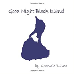 Book Good Night, Block Island by Laine Grannie Laine (2010-04-23)