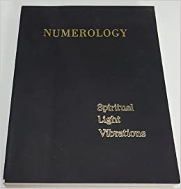 Numerology-Spiritual Light Vibrations: Jeanne, Gary Morris
