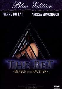 The Pet - Mensch oder Haustier - Blue Edition [Alemania] [DVD]