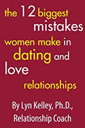 The 12 Biggest Mistakes Women Make in Dating and Love Relationships (Dear Jane) (English Edition)
