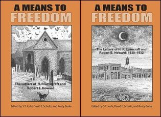 A Means To Freedom  The Letters Of H. P. Lovecraft And Robert E. Howard  1930 1932  1933 1936