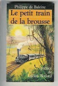 Mass Market Paperback Train de la brousse(petit) by Baleine Ph [French] Book