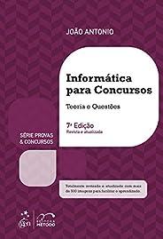 Série Provas & Concursos - Informática para Concursos - Teoria e Ques