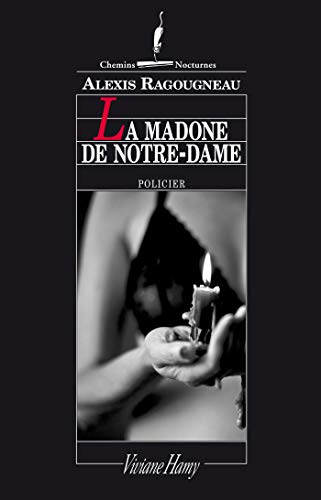 Amazon Com La Madone De Notre Dame French Edition Ebook