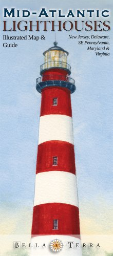 Mid-Atlantic Lighthouses: Illustrated Map & Guide - Virginia, Maryland, Delaware, New Jersey Lighthouses