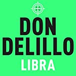 Libra | Don DeLillo