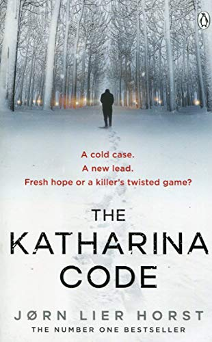 The Katharina Code: The Cold Case Quartet, Book 1 (House In Girl With The Dragon Tattoo)