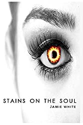Stains on the Soul (The Stains Trilogy)