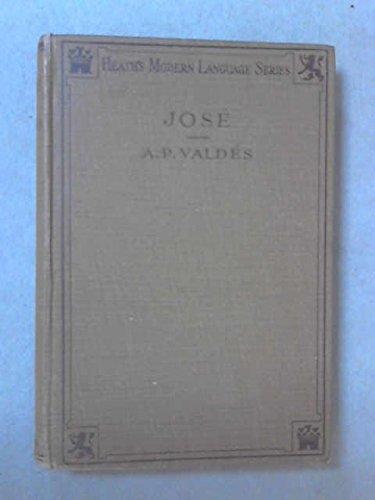 Jose for Armando Palacio Valdes. Heath's Modern Language Series.