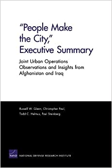 Book People Make the City, Executive Summary: Joint Urban Operations Observations and Insights from Afghanistan and Iraq