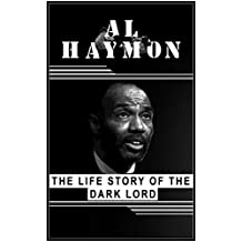 Al Haymon. The life story of the Dark Lord.