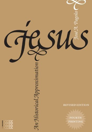 Read Online Jesus, an Historical Approximation (FOURTH PRINTING AND NEW REVISED EDITION) (Kyrios) by Jose Antonio Pagola Published by Convivium Press 1st (first) edition (2013) Paperback PDF