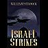 Israel Strikes