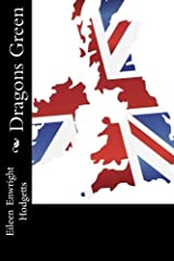 Dragons Green by Eileen Enwright Hodgetts (2012-06-11) Paperback