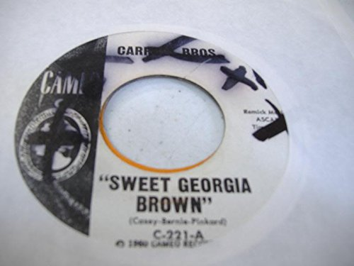 Price comparison product image CARROLL BROS. 45 RPM Sweet Georgia Brown / Boot It
