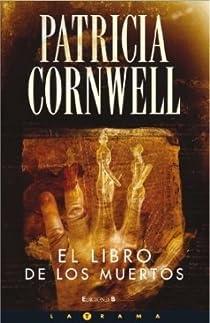 EL LIBRO DE LOS MUERTOS par Cornwell