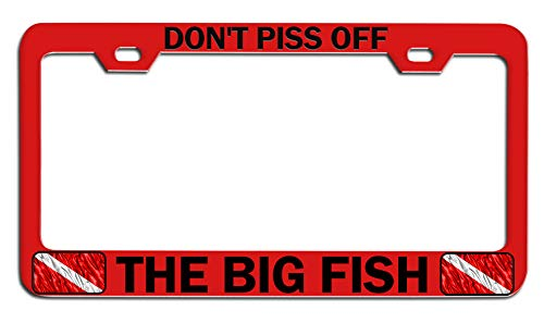 Custom Brother - Don't Piss Off The Big Fish Scuba Diving Red Steel Auto SUV License Plate Frame, License Tag Holder